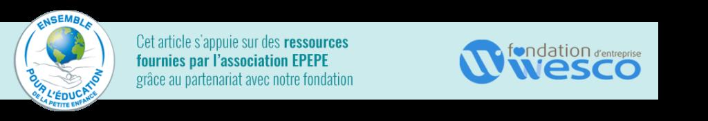 Ensemble pour l'Education de la Petite Enfance et la Fondation d'entreprise Wesco